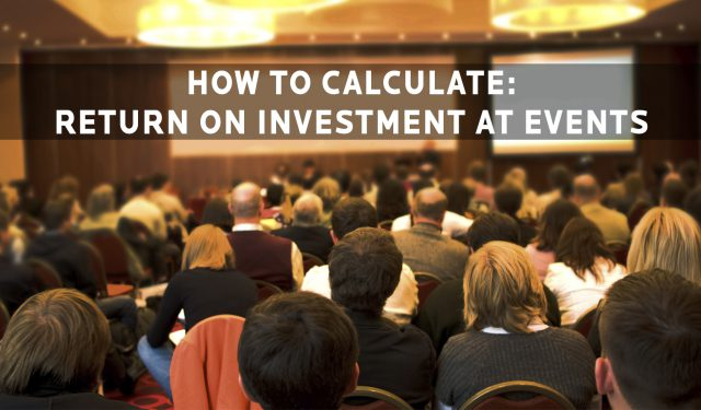 How to Calculate Event ROI